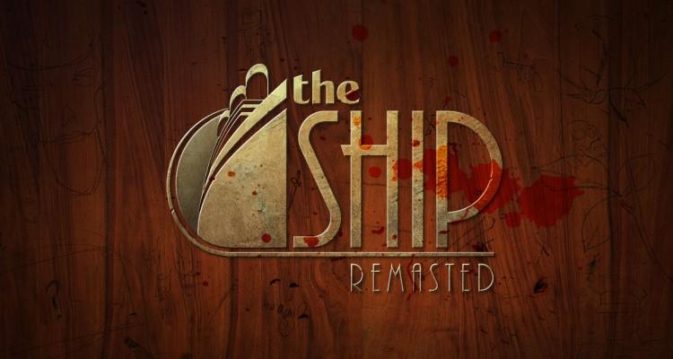 Photo of The Ship Remastered va fi lansat pe 15 februarie