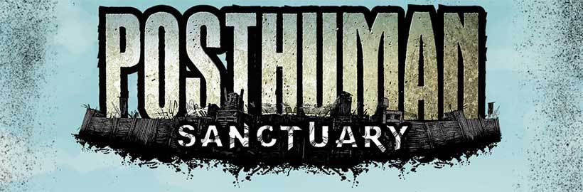 Photo of Posthuman: Sanctuary pe Kickstarter