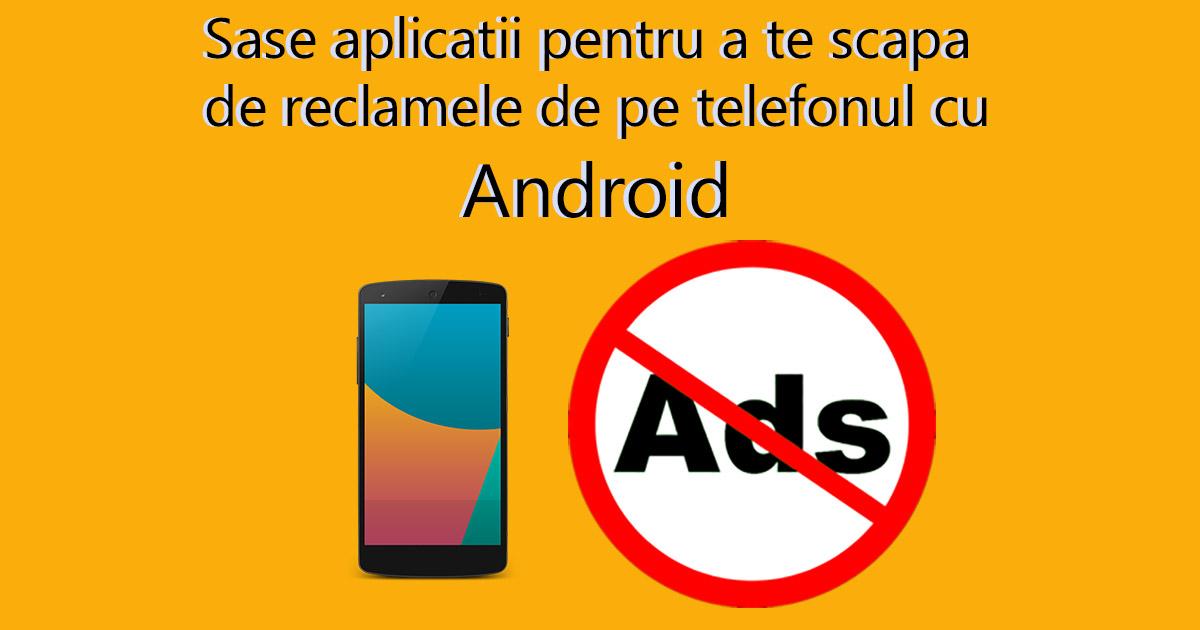Photo of Sapte moduri in care sa scapi de reclame pe Android