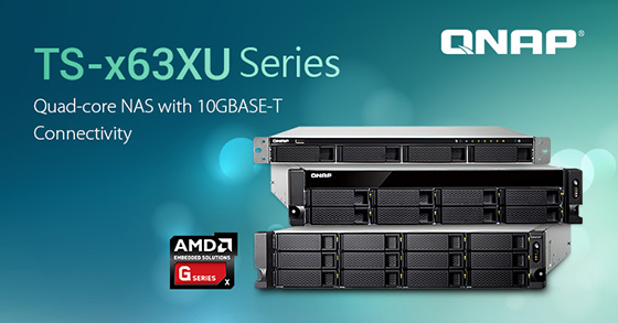 Photo of QNAP a lansat serverele NAS TS-x63XU cu procesoare AMD Quad-core și conectivitate 10GBASE-T