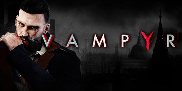 Photo of Vampyr – O combinație de Witcher 3 cu Sherlock Holmes si serialul Dexter!