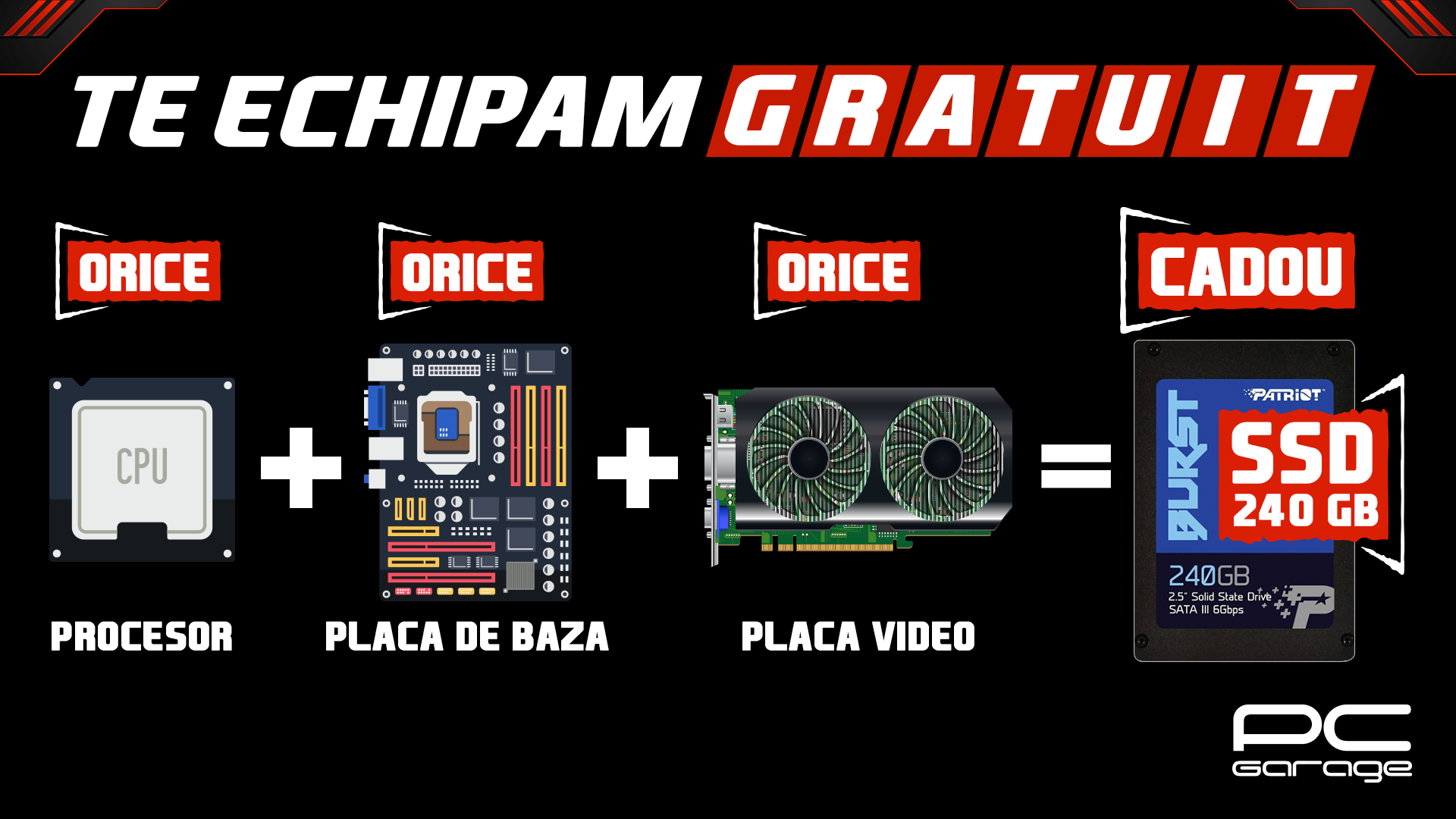 """Photo of PC Garage """"Te echipează gratuit"""":  SSD 240GB Cadou"""